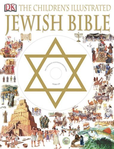 The Children's Illustrated Jewish Bible [With CD] 9780756626655