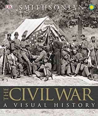 The Civil War: A Visual History 9780756671853