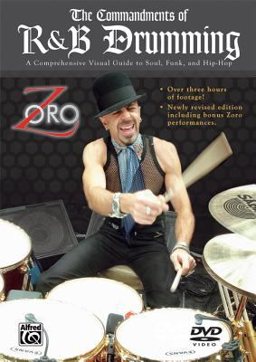 The Commandments of R&B Drumming: A Comprehensive Visual Guide to Soul, Funk & Hip-Hop 9780757991738