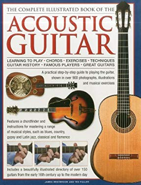 The Complete Illustrated Book of the Acoustic Guitar 9780754821687