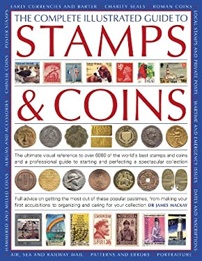 The Complete Illustrated Guide to Stamps & Coins 9780754817765