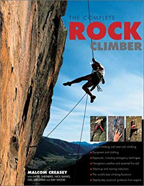 The Complete Rock Climber 9780754811787