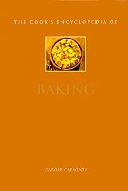 The Cook's Encyclopedia of Baking 9780754804949