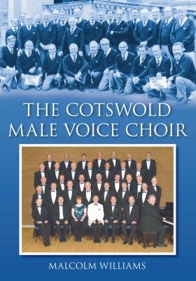The Cotswold Male Voice Choir 9780752450063