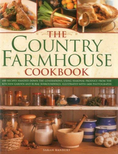 The Country Farmhouse Cookbook 9780754823841