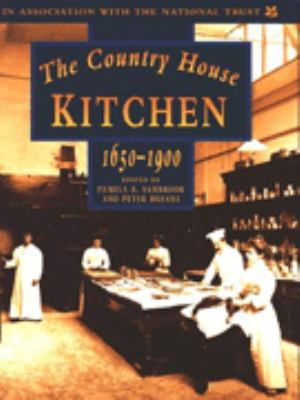 The Country House Kitchen 9780750908849