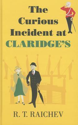 The Curious Incident at Claridge's 9780750533942