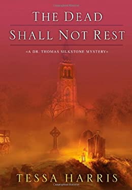 The Dead Shall Not Rest 9780758266996