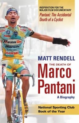 The Death of Marco Pantani: A Biography 9780753822036