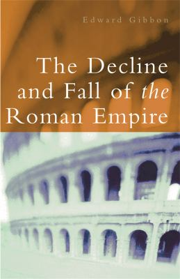 The Decline and Fall of the Roman Empire 9780753818817
