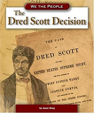 The Dred Scott Decision 9780756520267