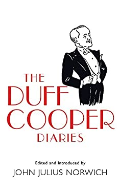 The Duff Cooper Diaries: 1915-1951 9780753821053