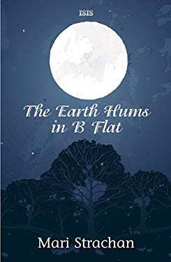 The Earth Hums in B Flat 9780753184905