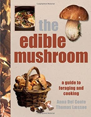 The Edible Mushroom Book 9780756638672