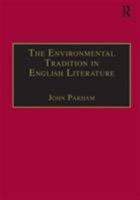 The Environmental Tradition in English Literature