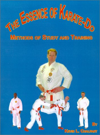 The Essence of Karate-Do: Methods of Study and Training 9780759643277