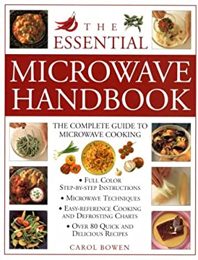 The Essential Microwave Handbook: The Complete Guide to Microwave Cooking 9780754807209