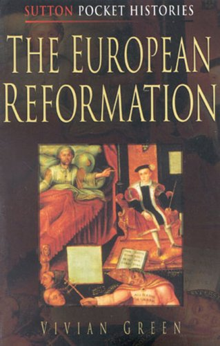 The European Reformation 9780750919159