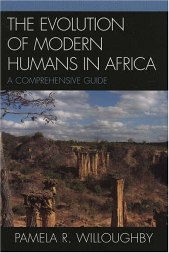 The Evolution of Modern Humans in Africa: A Comprehensive Guide