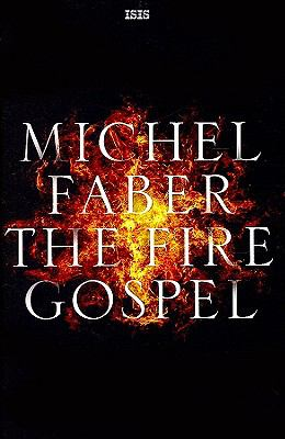 The Fire Gospel 9780753181928