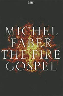 The Fire Gospel 9780753181935