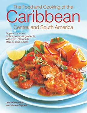 The Food & Cooking of the Caribbean, Central & South America 9780754814054