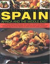 The Food and Cooking of Spain, Africa and the Middle East: 2824924