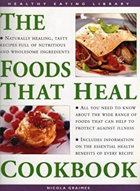 The Foods That Heal Cookbook 9780754807544
