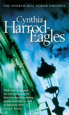 The Fourth Bill Slider Omnibus. Cynthia Harrod-Eagles 9780751539981