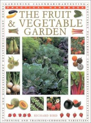 The Fruit & Vegetable Garden 9780754806103