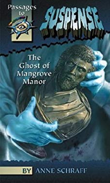 The Ghost of Mangrove Manor 9780756901240