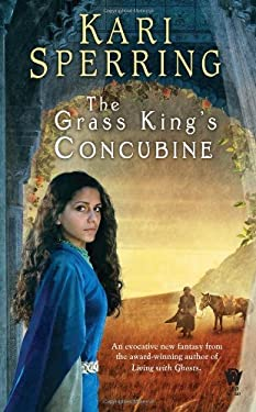 The Grass King's Concubine 9780756407551