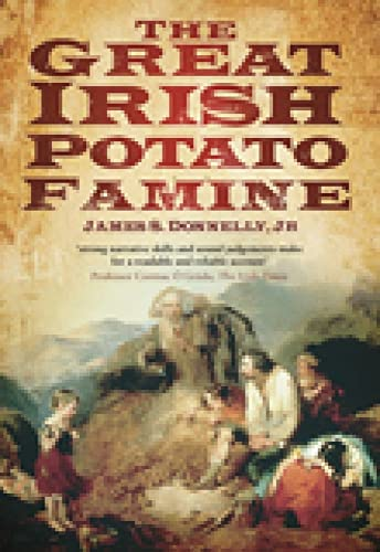 The Great Irish Potato Famine 9780750929288