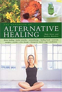 The Handbook of Alternative Healing 9780754814276