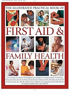 The Illustrated Practical Book of First Aid & Family Health 9780754816584