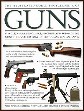 The Illustrated World Encyclopedia of Guns 9780754820659