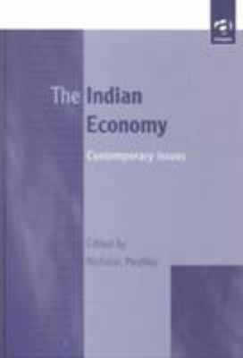 The Indian Economy: Current Issues