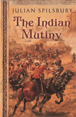 The Indian Mutiny 9780753824023