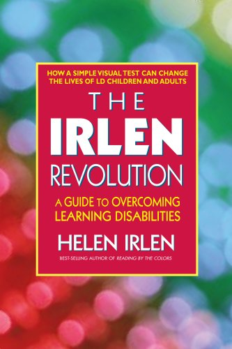 The Irlen Revolution: A Guide to Changing Your Perception and Your Life 9780757002366