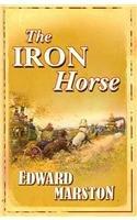 The Iron Horse 9780750527507