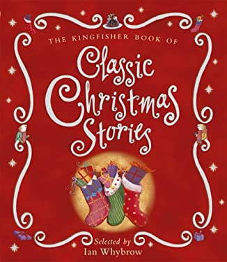 The Kingfisher Book of Classic Christmas Stories 9780753412930