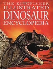 The Kingfisher Illustrated Dinosaur Encyclopedia 2811430