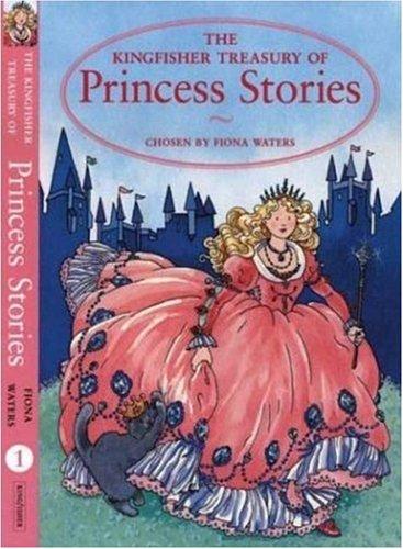 The Kingfisher Treasury of Princess Stories 9780753453742