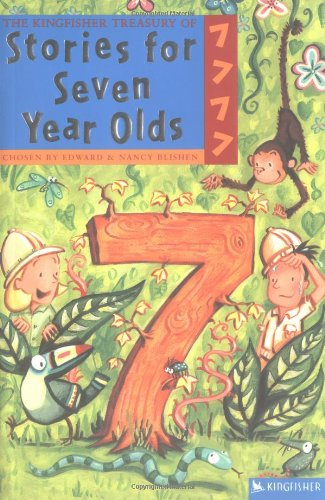 The Kingfisher Treasury of Stories for Seven Year Olds 9780753457139