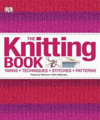 The Knitting Book 9780756682354