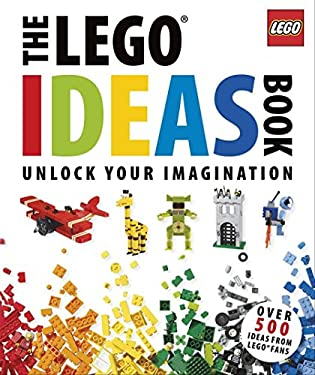 The Lego Ideas Book: Unlock Your Imagination 9780756686062