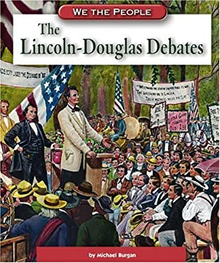 The Lincoln-Douglas Debates 9780756516321