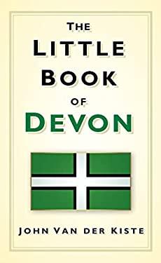 The Little Book of Devon 9780752461670