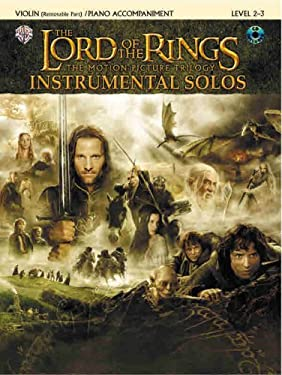 The Lord of the Rings Instrumental Solos for Strings: Violin (with Piano Acc.), Book & CD [With CD (Audio)] 9780757923296