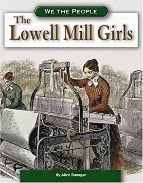 The Lowell Mill Girls 9780756512620